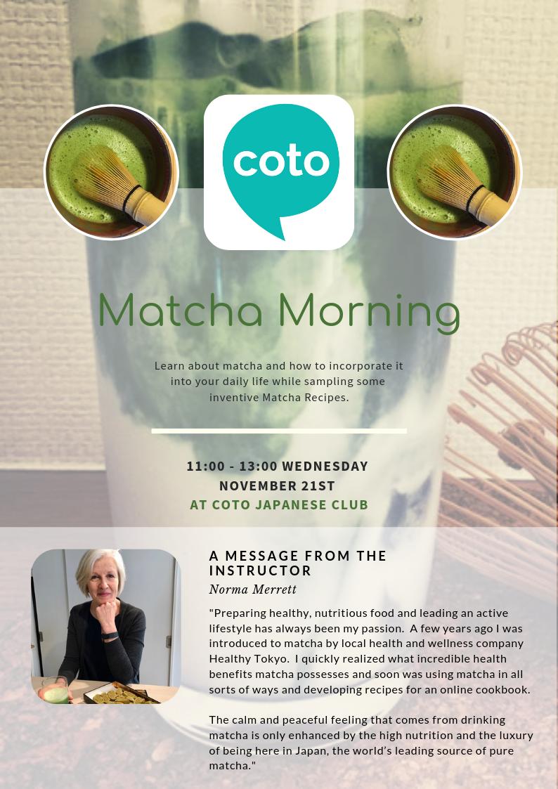 Matcha Morning at Coto Club - Wednesday November 21st, 11:00